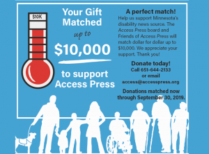 Access Press is seeking your matching gift
