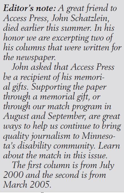 Editor's note describing two columns by John Schatzlein, who died earlier this summer.