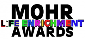 MOHR Life Enrichment Awards are announced