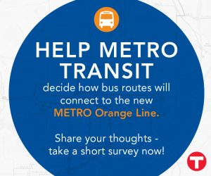 Help Metro Transit decide how bus routes will connect to the new Metro Orange Line